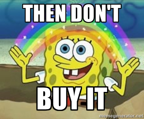spongebob says they dont-buy-it